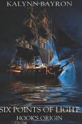 Six Points of Light: Hook's Origin