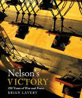 Nelson's Victory: 250 Years of War and Peace