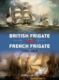 British Frigate Vs French Frigate: 1793 to 1814