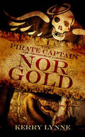 Nor Gold: The Pirate Captain