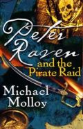 Peter Raven and the Pirate Raid