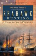 Seahawk Hunting: A Novel of the Civil War at Sea