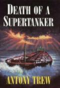 Death of a Supertanker