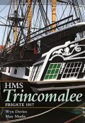 HMS Trincomalee: Frigate 1817