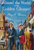 "Round the World in the ""Golden Gleaner"""