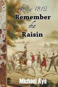 Remember the Raisin
