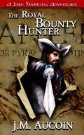 The Royal Bounty Hunter