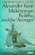 Midshipman Bolitho & the Avenger