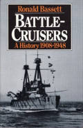 Battle-cruisers: A History 1908-1948
