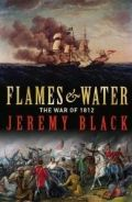 Flames & Water: The War of 1812