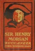 Sir Henry Morgan, Buccaneer