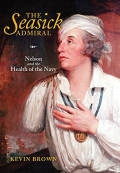 The Seasick Admiral: Nelson and the Health of the Navy