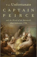 The Unfortunate Captain Peirce and the Wreck of the Halsewell, East Indiaman, 1786