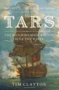 Tars: The Men Who Made Britain Rule the Waves