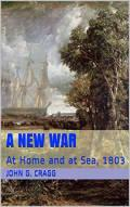 A New War: At Home and at Sea, 1803