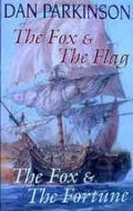 The Fox & the Flag AND The Fox & the Fortune (Omnibus)