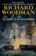 Death or Damnation: The Fourth Nathaniel Drinkwater Omnibus