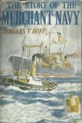 The Story of the Merchant Navy