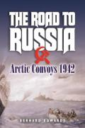 The Road to Russia: Arctic Convoys 1942