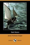Ned Myers: or Life before the Mast