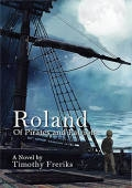 Roland: Of Pirates and Patriots