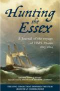 Hunting the Essex: A Journal of the Voyage of HMS Phoebe 1813-1814
