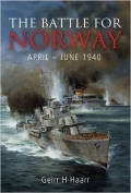 The Battle for Norway: April - June 1940