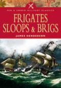 Frigates, Sloops and Brigs