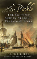 HMS Pickle: The Swiftest Ship in Nelson's Trafalgar Fleet