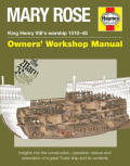 Mary Rose Owners' Workshop Manual