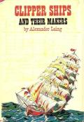 Clipper Ships and Their Makers