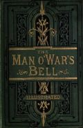 The Autobiography of a Man-o'-War's Bell