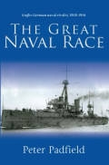 The Great Naval Race: Anglo-German Naval Rivalry, 1900-14