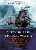 Dutch Ships in Tropical Waters