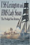 USS Lexington and the HMS Lady Susan