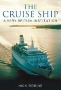 The Cruise Ship: A Very British Institution