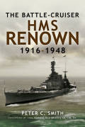 The Battle-Cruiser HMS Renown 1916-1948