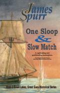 One Sloop and Slow Match