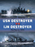 USN Destroyer vs IJN Destroyer: The Pacific 1943