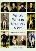 Who's Who in Nelson's Navy: Two Hundred Heroes