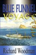 Blue Funnel: Voyage East
